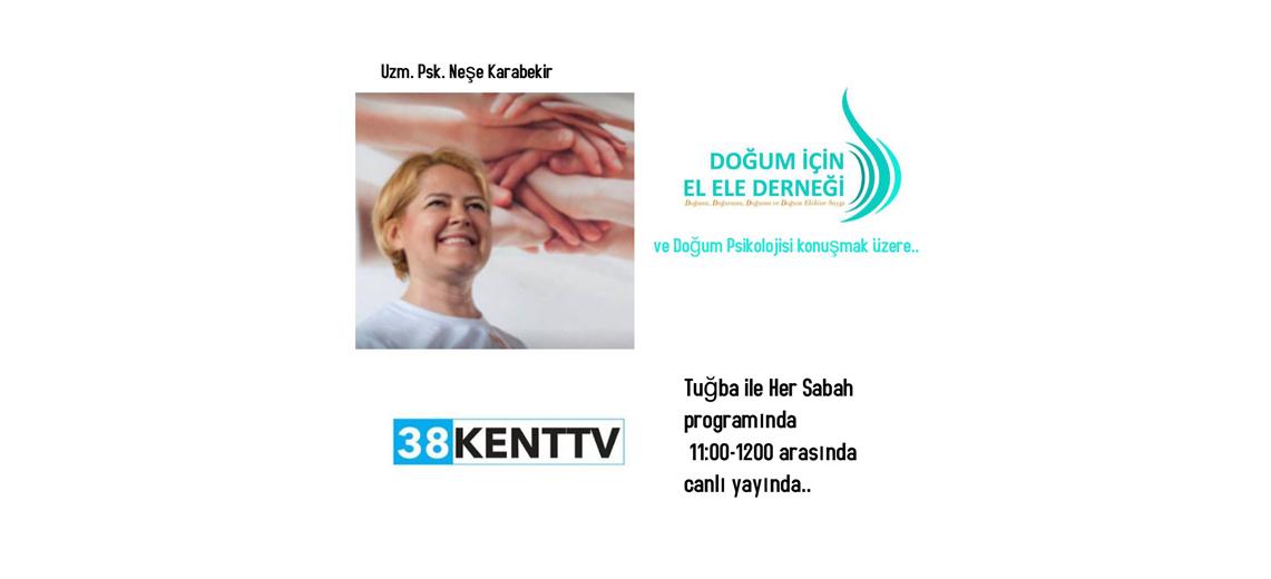 Neşe KARABEKİR Kayseri 38 KENT TV'de Canlı Yayında