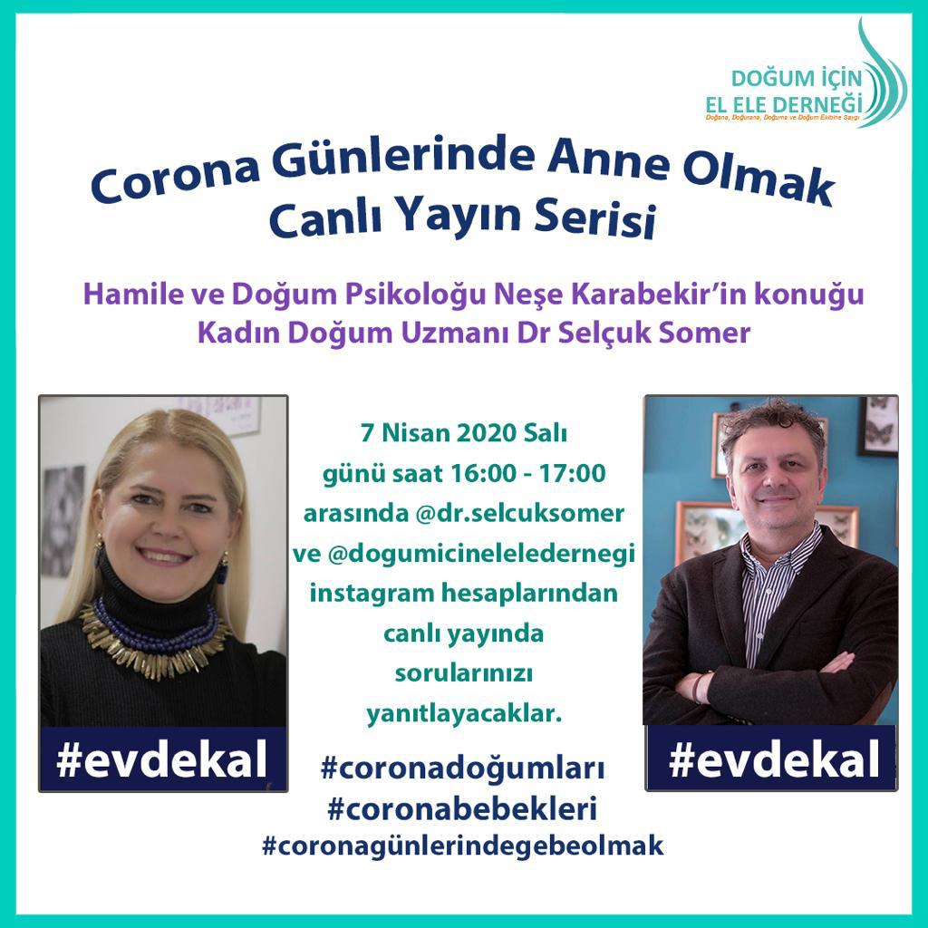 """Being a Mother in Corona Days"" Live Broadcast Series / Pregnancy and Birth Psychotherapist Neşe Karabekir's guest Medical Doctor - OB/GYN Selçuk Somer"